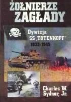 Żołnierze Zagłady - Dywizja SS
