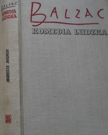 Okładka książki Komedia ludzka. Tom 2. Modesta Mignon; Pierwsze kroki; Albert Savarus