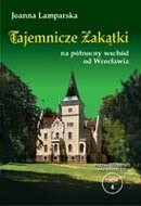 Okładka książki Tajemnicze zakątki na północny wschód od Wrocławia