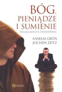 Okładka książki Bóg, pieniądze i sumienie. Dialog mnicha z menedżerem