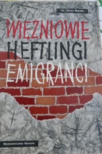 Okładka książki Więźniowie Heftlingi Emigranci