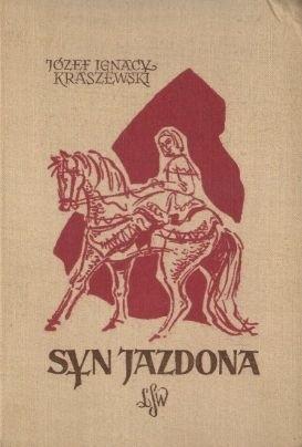 Okładka książki Syn Jazdona: powieść historyczna z czasów Bolesława Wstydliwego i Leszka Czarnego