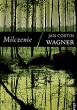 Milczenie - Jan Costin Wagner