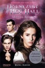 Okładka książki Dziewczyny z Hex Hall. Diable szkło