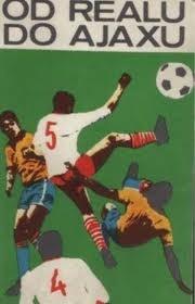 Okładka książki Od Realu do Ajaxu