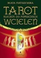 Okładka książki Tarot kluczem do poprzednich wcieleń