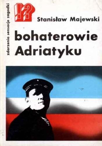 Okładka książki Bohaterowie Adriatyku
