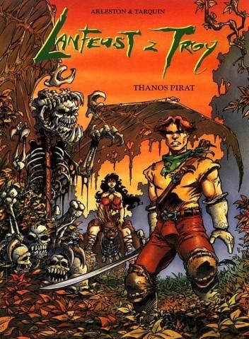 Okładka książki Lanfeust z Troy: Thanos pirat