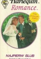 Najpierw ślub