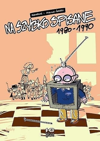 Okładka książki Na szybko spisane, cz.1: 1980-1990