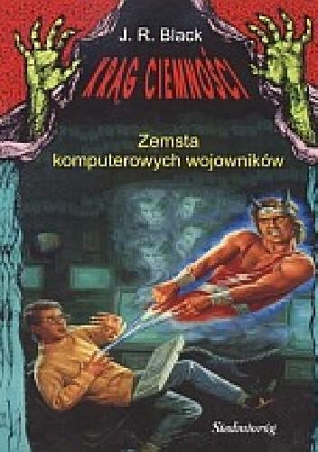 Okładka książki Zemsta komputerowych wojowników