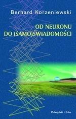 Okładka książki Od neuronu do (samo)świadomości