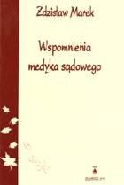Okładka książki Wspomnienia medyka sądowego