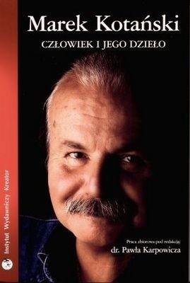 Okładka książki Marek Kotański. Człowiek i jego dzieło