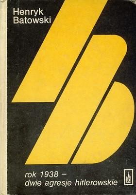 Okładka książki Rok 1938 - Dwie agresje hitlerowskie