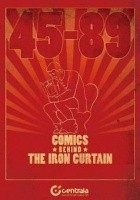 45-89 Comics behind the iron curtain. Komiks za żelazną kurtyną