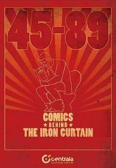 Okładka książki 45-89 Comics behind the iron curtain. Komiks za żelazną kurtyną