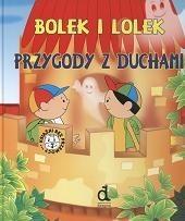 Okładka książki Bolek i Lolek : przygody z duchami