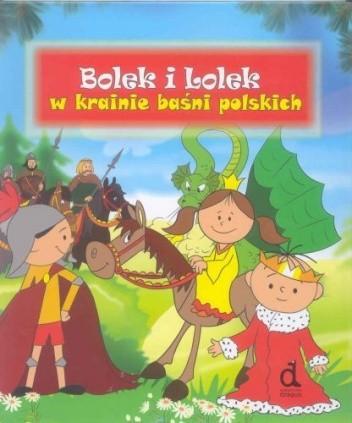Okładka książki Bolek i Lolek : w krainie baśni polskich