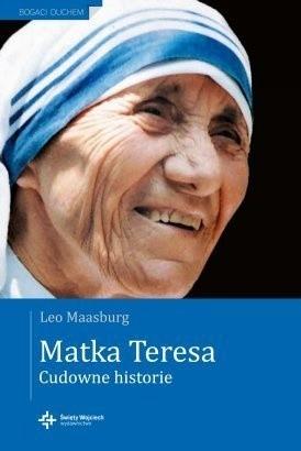 Okładka książki Matka Teresa - Cudowne historie