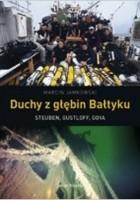 Duchy z głębin Bałtyku. Steuben, Gustloff, Goya