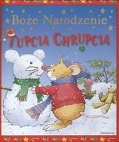 Okładka książki Boże Narodzenie Tupcia Chrupcia