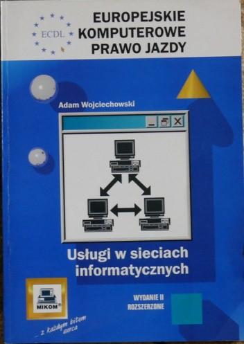 Okładka książki ECDL Europejskie Komputerowe Prawo Jazdy. Usługi w sieciach informatycznych