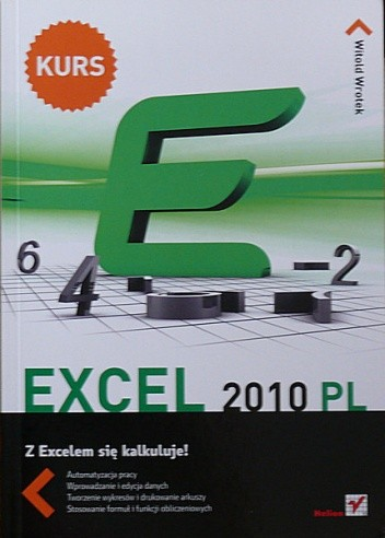 Okładka książki Excel 2010 PL. Z Excelem sie kalkuluje!