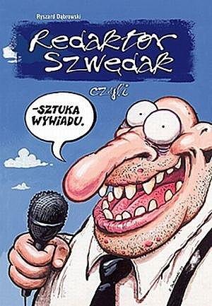 Okładka książki Redaktor Szwędak #1: Szuka wywiadu