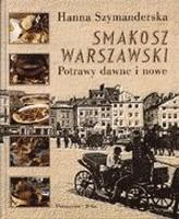 Okładka książki Smakosz warszawski. Potrawy dawne i nowe