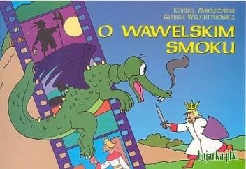 Okładka książki O wawelskim smoku