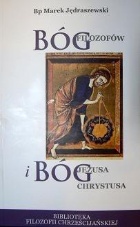 Okładka książki Bóg filozofów i Bóg Jezusa Chrystusa