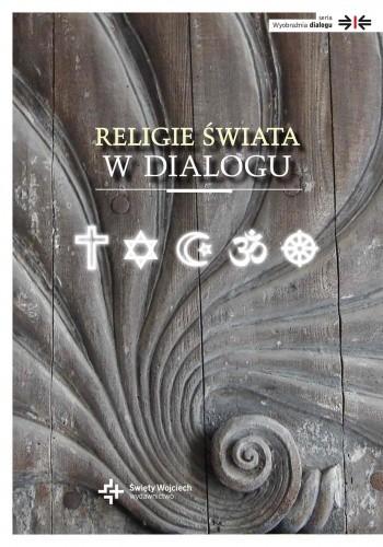 Okładka książki Religie świata w dialogu