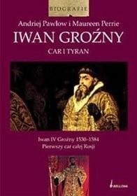Okładka książki Iwan Groźny. Car i tyran