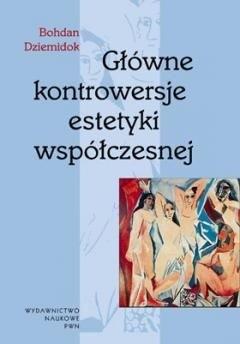 Okładka książki Główne kontrowersje estetyki współczesnej