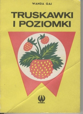 Okładka książki Truskawki i poziomki