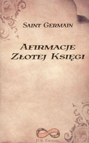 Okładka książki Afirmacje Złotej Księgi