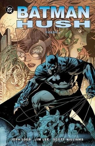 Okładka książki Batman: Hush - Tom 1