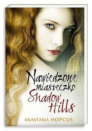 Okładka książki Nawiedzone miasteczko Shadow Hills