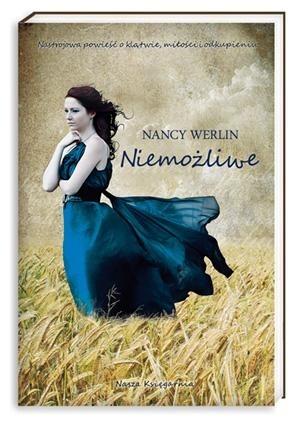 Niemożliwe - Nancy Werlin