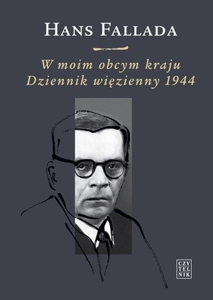 Okładka książki W moim obcym kraju. Dziennik więzienny 1944