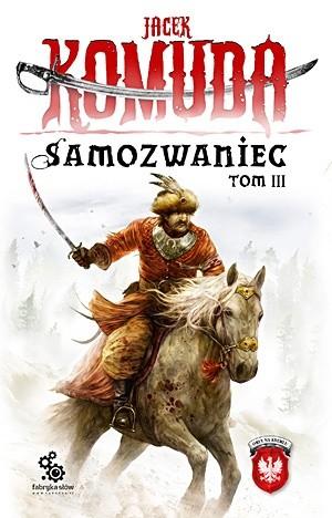 Okładka książki Samozwaniec, tom 3
