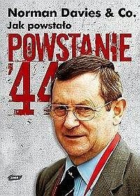 Okładka książki Jak powstało Powstanie'44