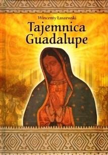 Okładka książki Tajemnica Guadalupe