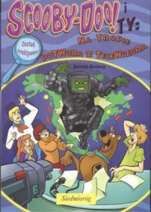 Okładka książki Scooby-Doo! i Ty: Na tropie potwora z telewizora