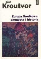 Europa Środkowa: anegdota i historia