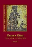 Enuma Elisz i inne teksty mezopotamskie