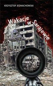 Okładka książki Wakacje w Sarajewie