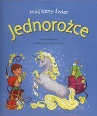 Okładka książki Jednorożce - Magiczny Świat