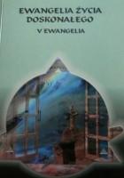 Ewangelia Życia Doskonałego V Ewangelia